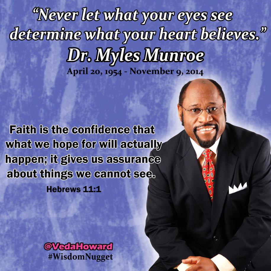 Dr. Myles Munroe quote