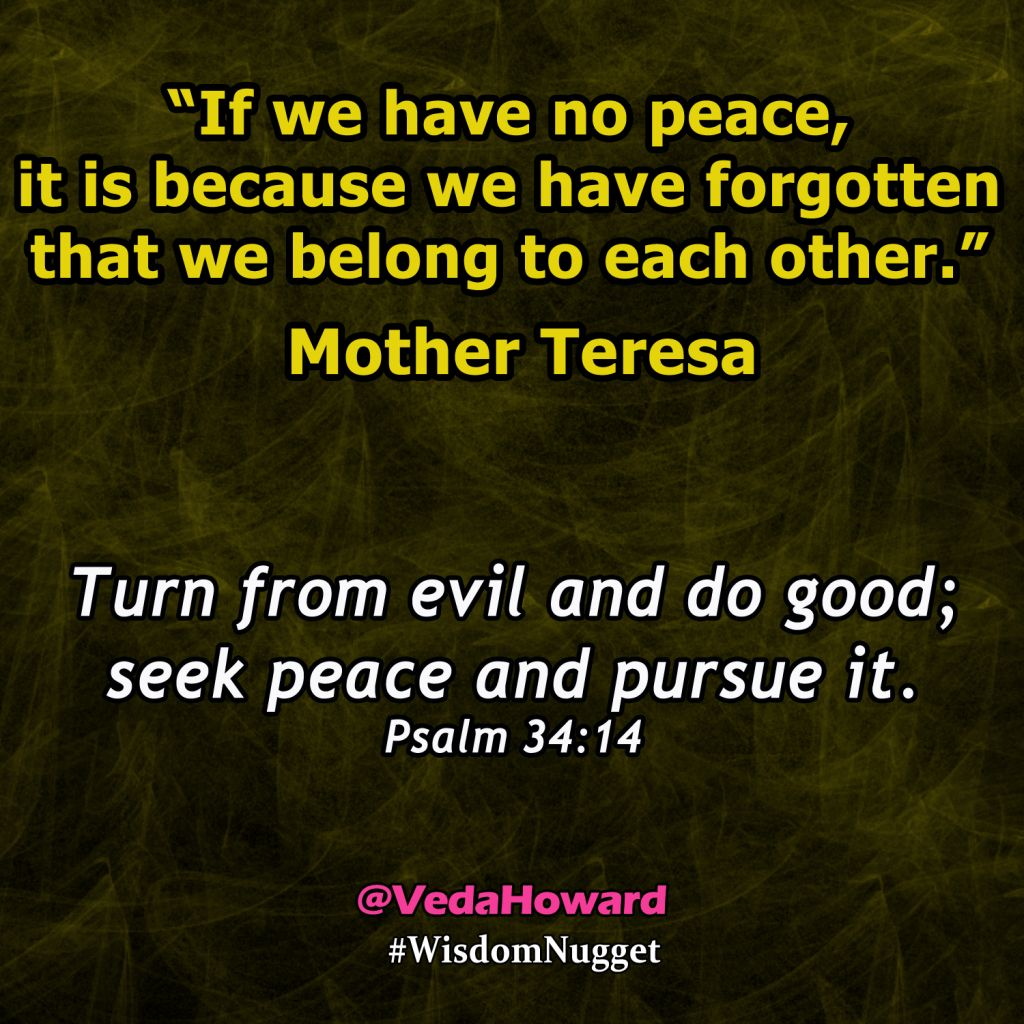 Veda Howard- Peace Quote