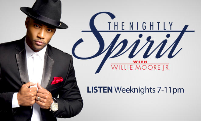 The Nightly Spirit with Willie Moore Jr.