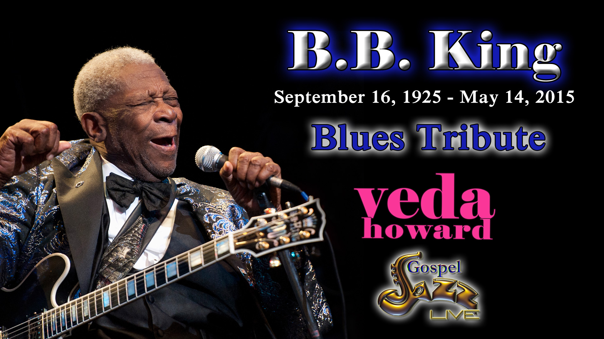 Gospel Jazz Live B.B. King Tribute