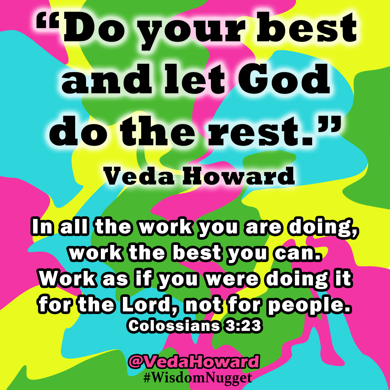 Wisdom Nugget by Veda Howard