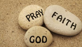 'Pray, Faith, God'
