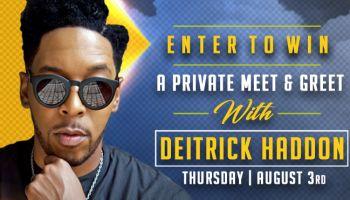 Deitrick Haddon Meet & Greet Contest
