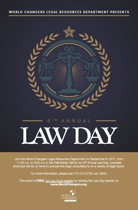 World Changers Legal Resources Department 8th Annual Law Day