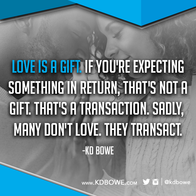 Love is a gift