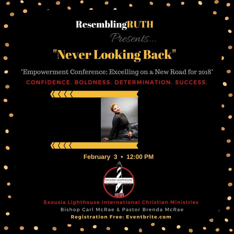 """Never Looking Back"" Empowerment Conference"