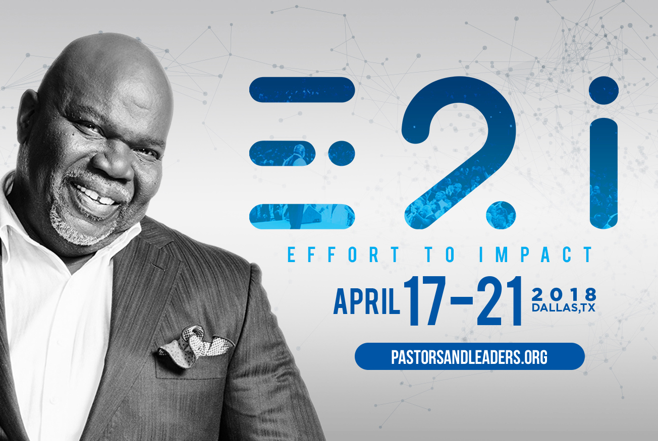 TD Jakes: Effort To Impact
