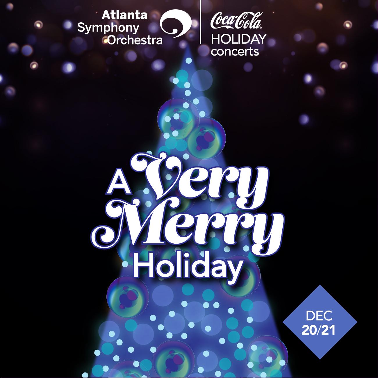 Atlanta Symphony Orchestra: A Very Merry Holiday